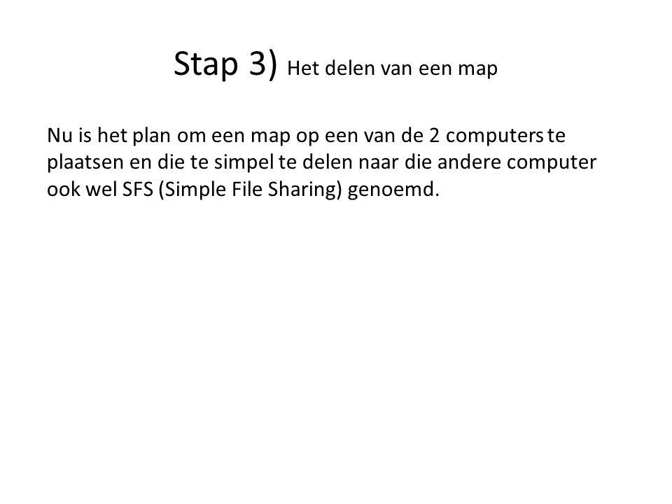 Nu is het plan om een map op een van de 2 computers te plaatsen en die te simpel te delen naar die andere computer ook wel SFS (Simple File Sharing) genoemd.
