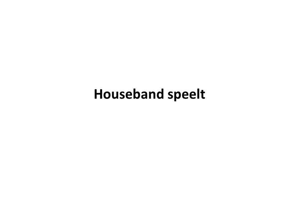 Houseband speelt