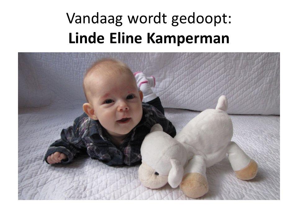Vandaag wordt gedoopt: Linde Eline Kamperman