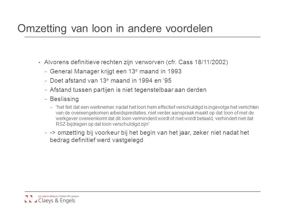 Omzetting van loon in andere voordelen Alvorens definitieve rechten zijn verworven (cfr.