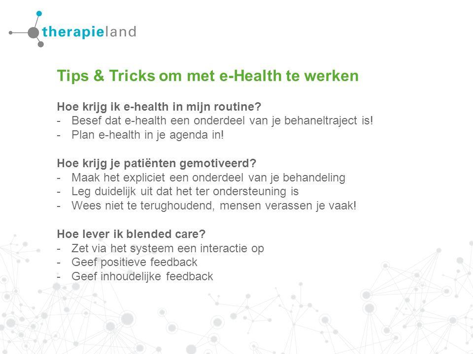 Tips & Tricks om met e-Health te werken Hoe krijg ik e-health in mijn routine.