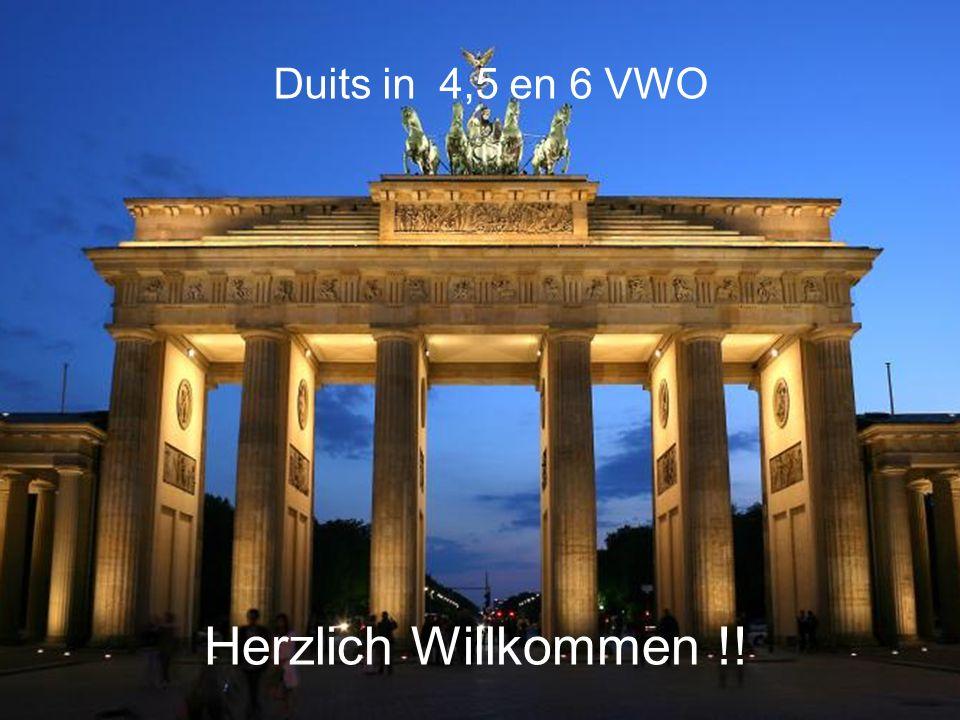 Duits in 4,5 en 6 VWO Herzlich Willkommen !!