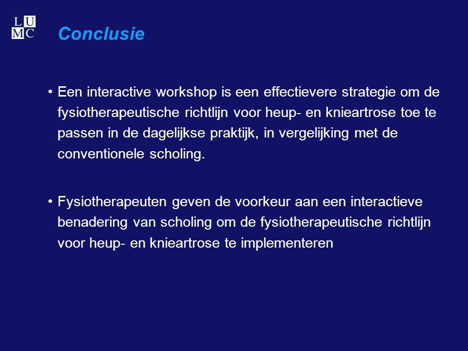 Conclusie Een interactive workshop is een effectievere strategie om de fysiotherapeutische richtlijn voor heup- en knieartrose toe te passen in de dagelijkse praktijk, in vergelijking met de conventionele scholing.