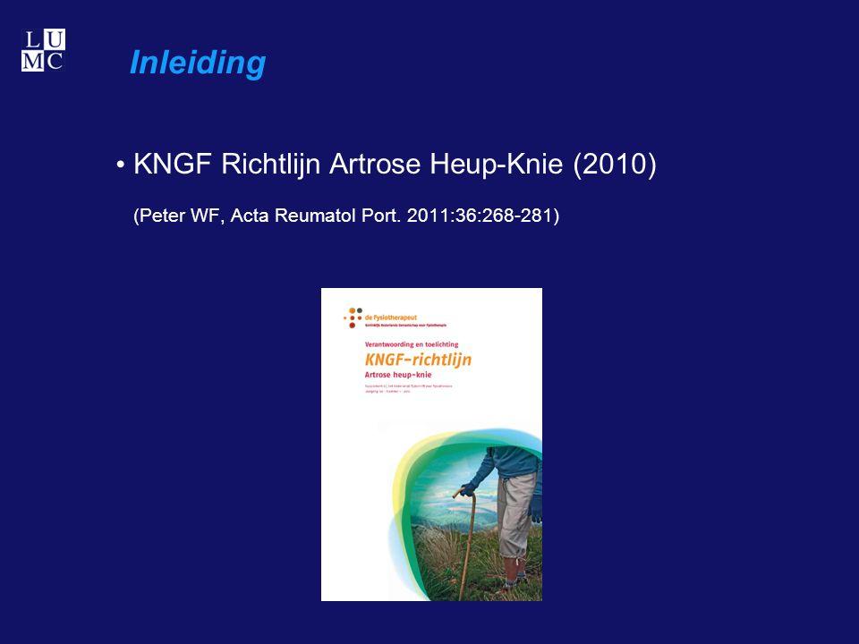 Inleiding KNGF Richtlijn Artrose Heup-Knie (2010) (Peter WF, Acta Reumatol Port. 2011:36:268-281)