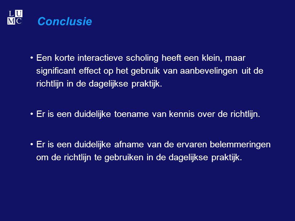 Conclusie Een korte interactieve scholing heeft een klein, maar significant effect op het gebruik van aanbevelingen uit de richtlijn in de dagelijkse praktijk.