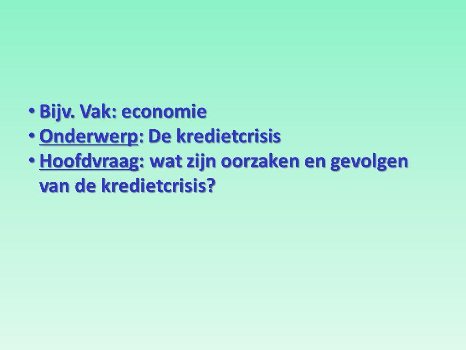 Bijv. Vak: economie Bijv.
