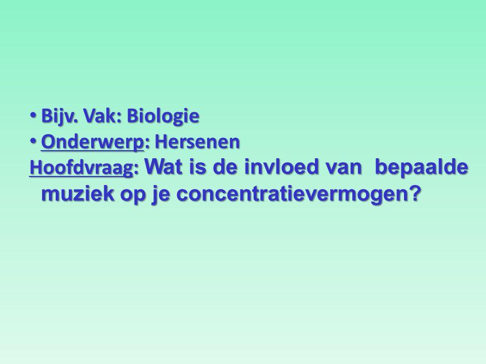 Bijv. Vak: Biologie Bijv.