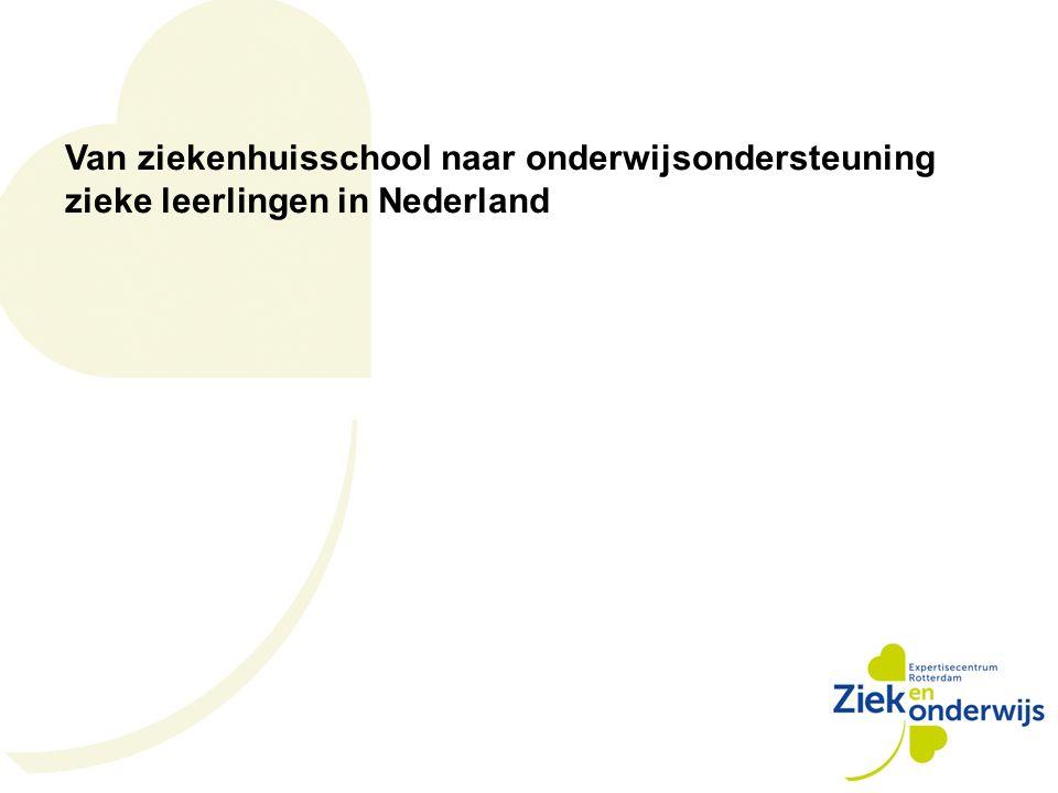Van ziekenhuisschool naar onderwijsondersteuning zieke leerlingen in Nederland