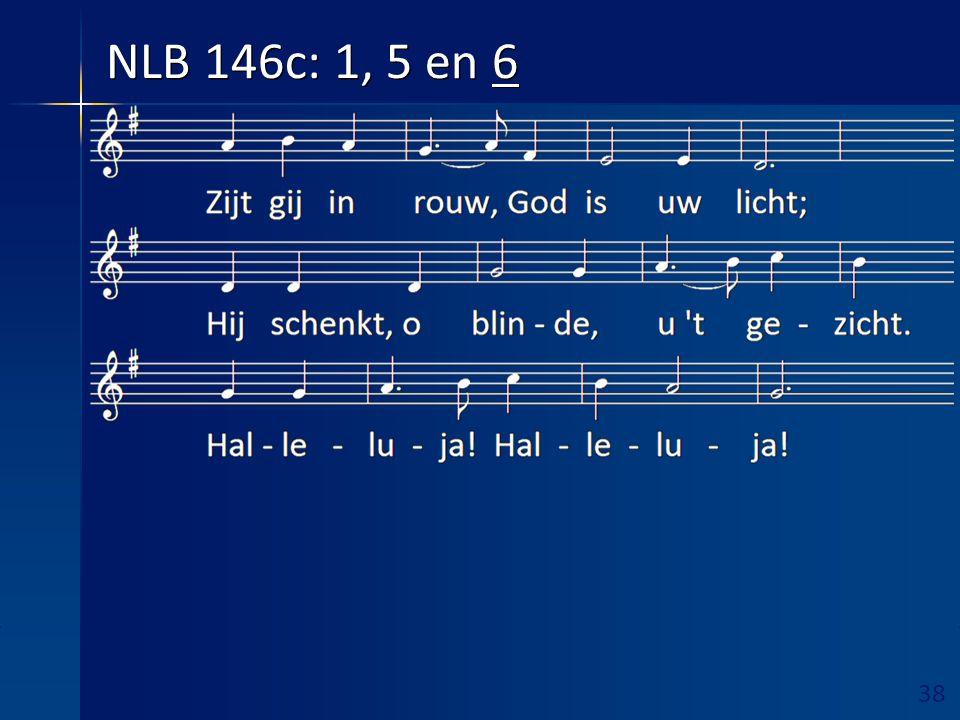 39 Ruimte hieronder vrijhouden! 2 e Lezing Marcus 10: 32 – 45 aansluitend zingen NLB 992