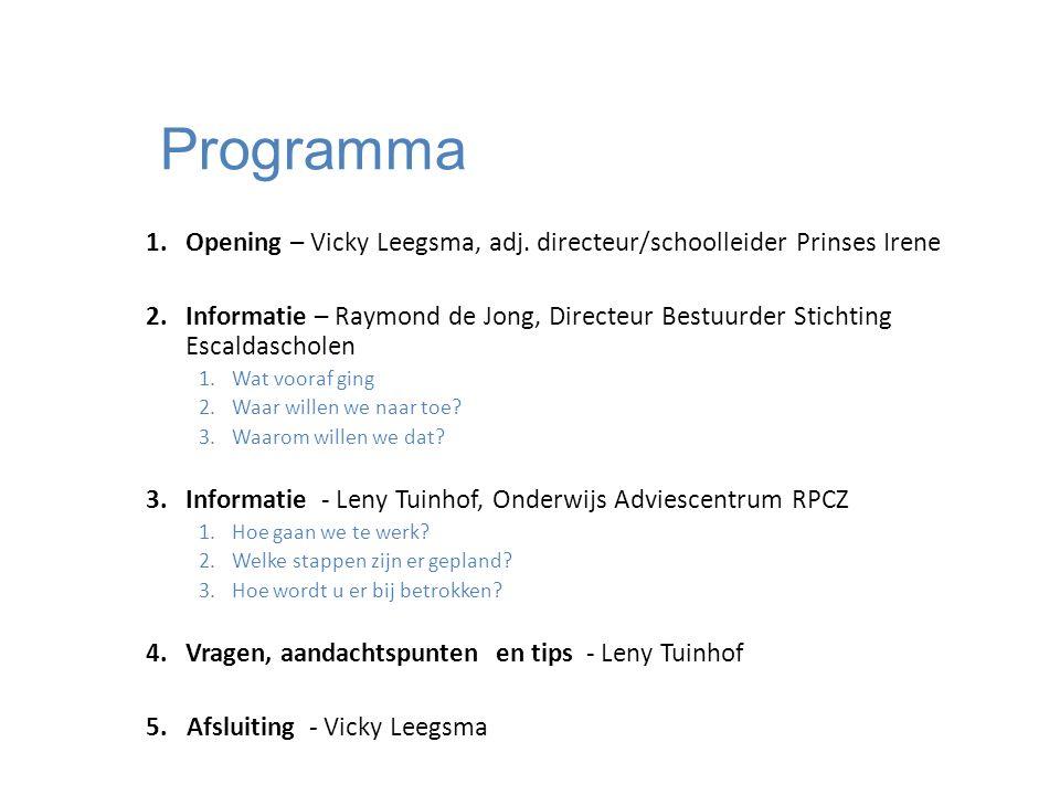 Programma 1.Opening – Vicky Leegsma, adj.