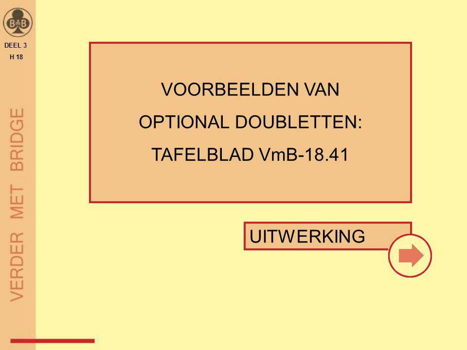 VOORBEELDEN VAN OPTIONAL DOUBLETTEN: TAFELBLAD VmB-18.41 DEEL 3 H 18 UITWERKING