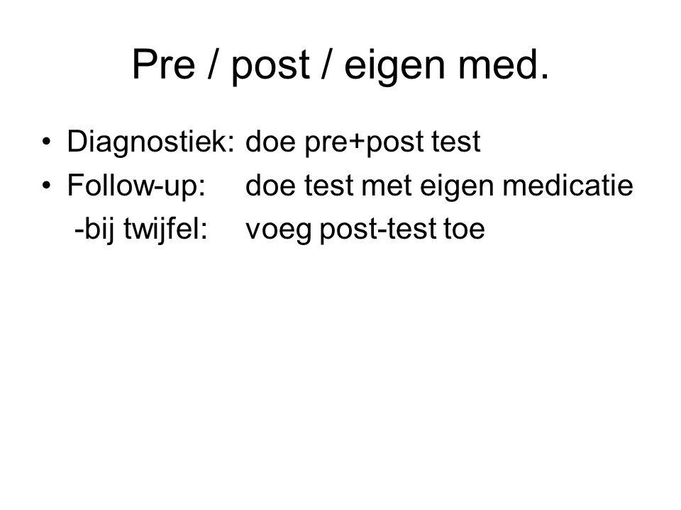 Pre / post / eigen med.
