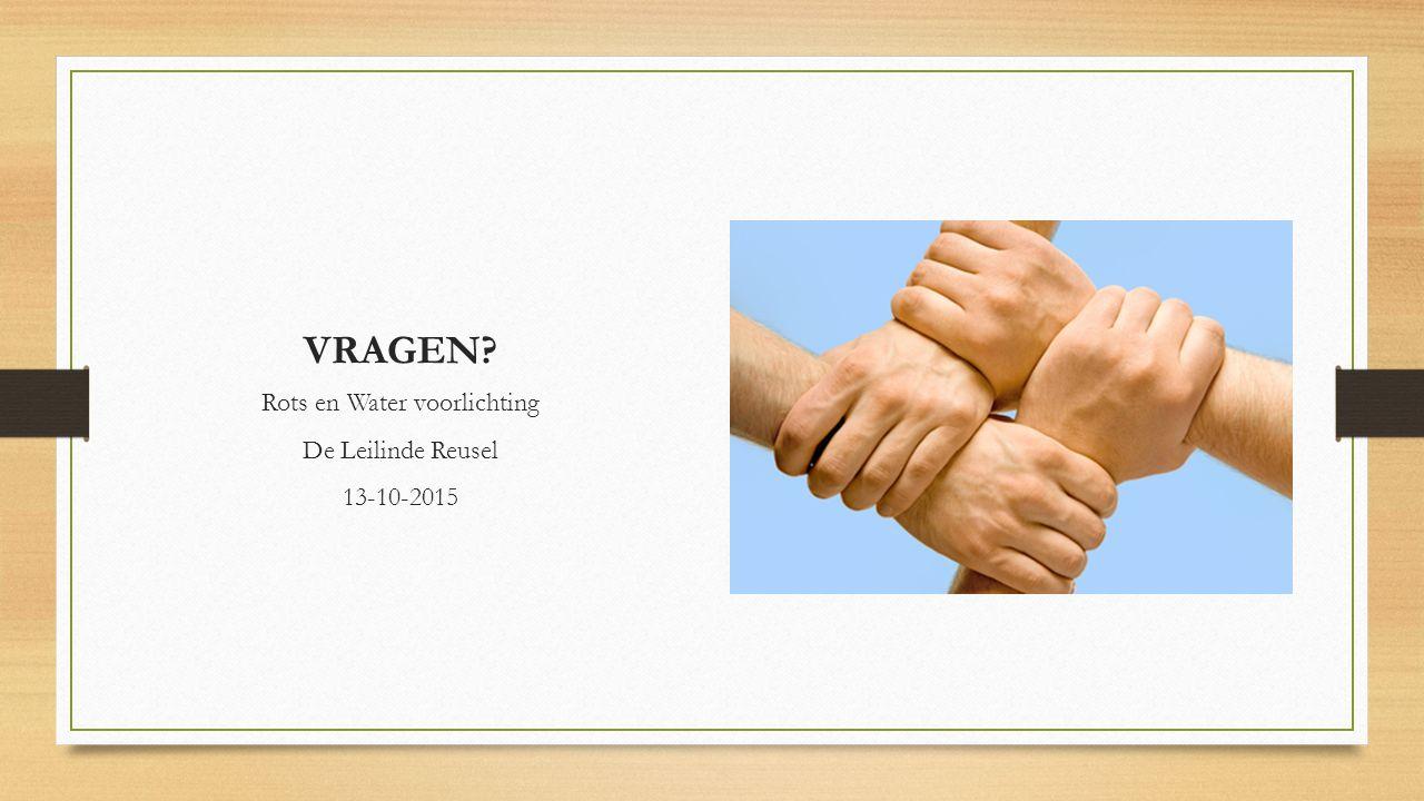 VRAGEN Rots en Water voorlichting De Leilinde Reusel 13-10-2015