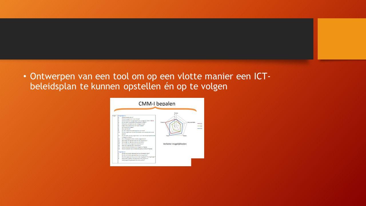 Ontwerpen van een tool om op een vlotte manier een ICT- beleidsplan te kunnen opstellen én op te volgen