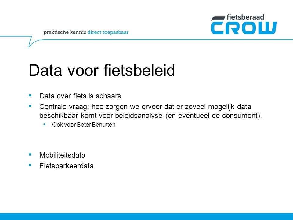 Data voor fietsbeleid Data over fiets is schaars Centrale vraag: hoe zorgen we ervoor dat er zoveel mogelijk data beschikbaar komt voor beleidsanalyse (en eventueel de consument).