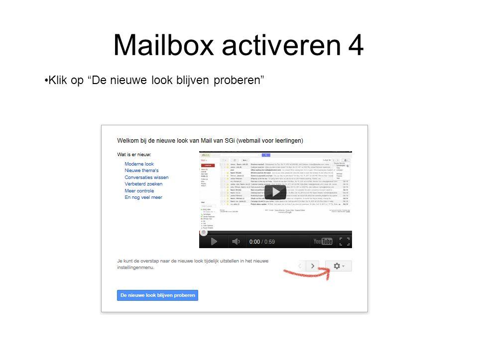 Mailbox activeren 4 Klik op De nieuwe look blijven proberen