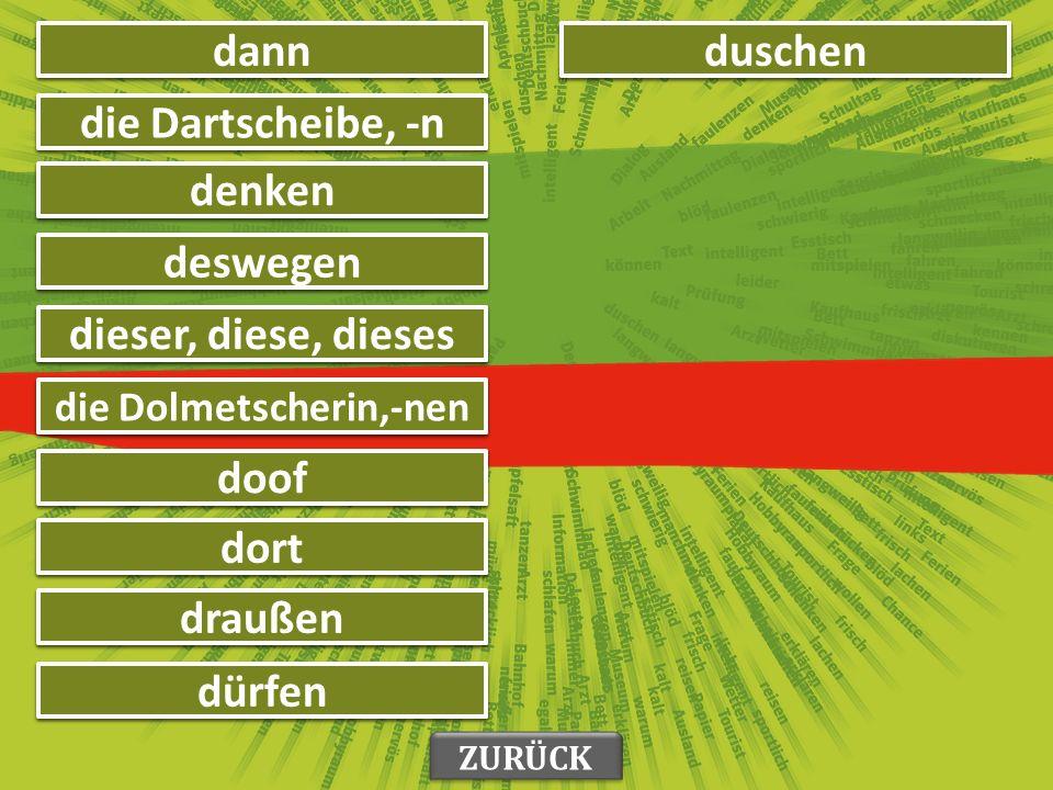 хаотичан chaotisch друштво die Clique, -n ZURÜCK