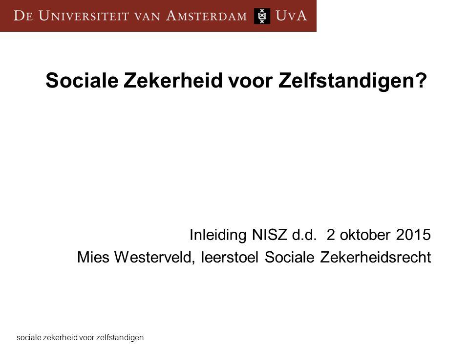 Sociale Zekerheid voor Zelfstandigen. Inleiding NISZ d.d.