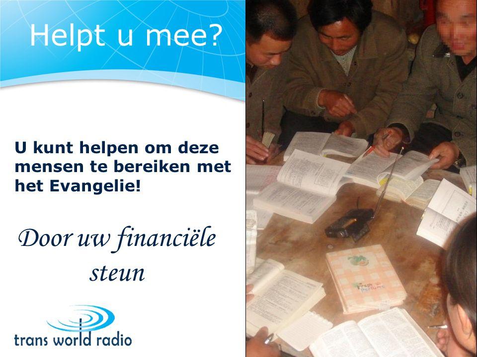 Door uw financiële steun U kunt helpen om deze mensen te bereiken met het Evangelie!