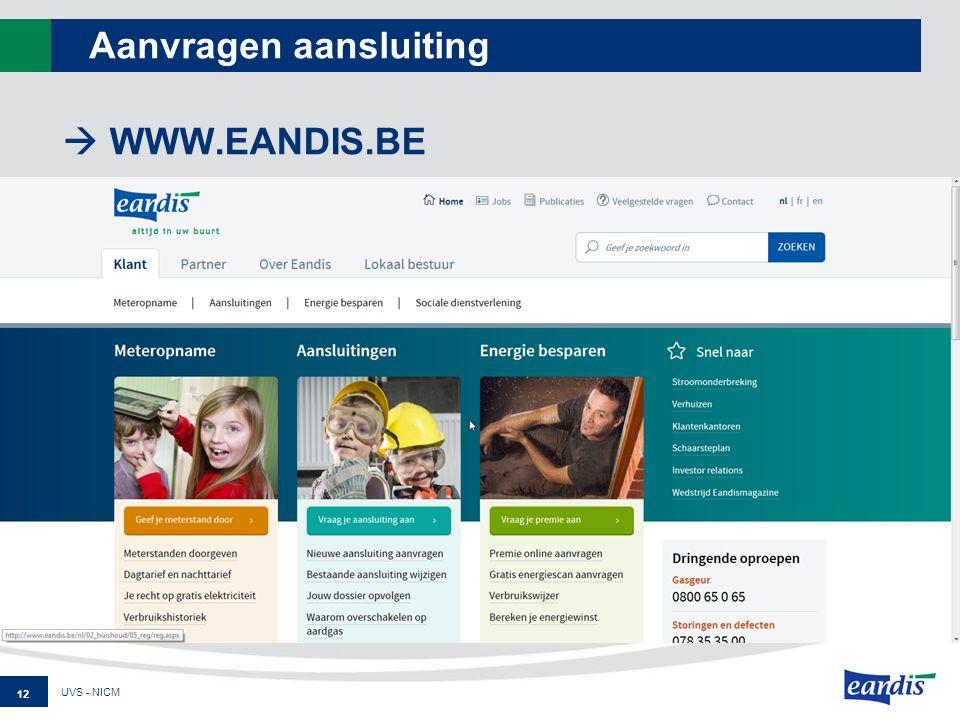 Aanvragen aansluiting  WWW.EANDIS.BE 12 UVS - NICM