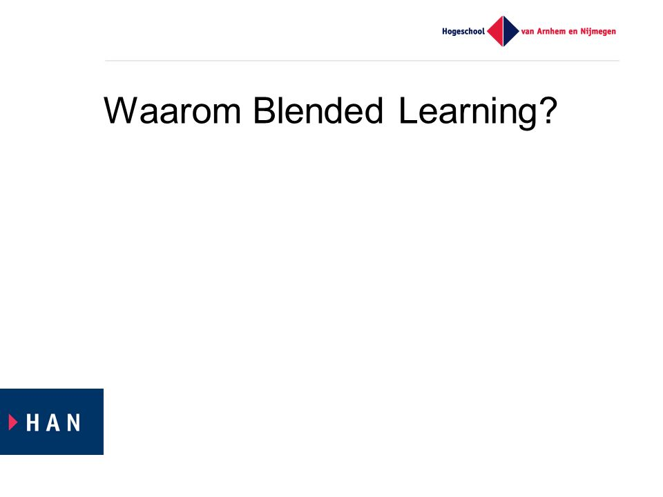 Waarom Blended Learning