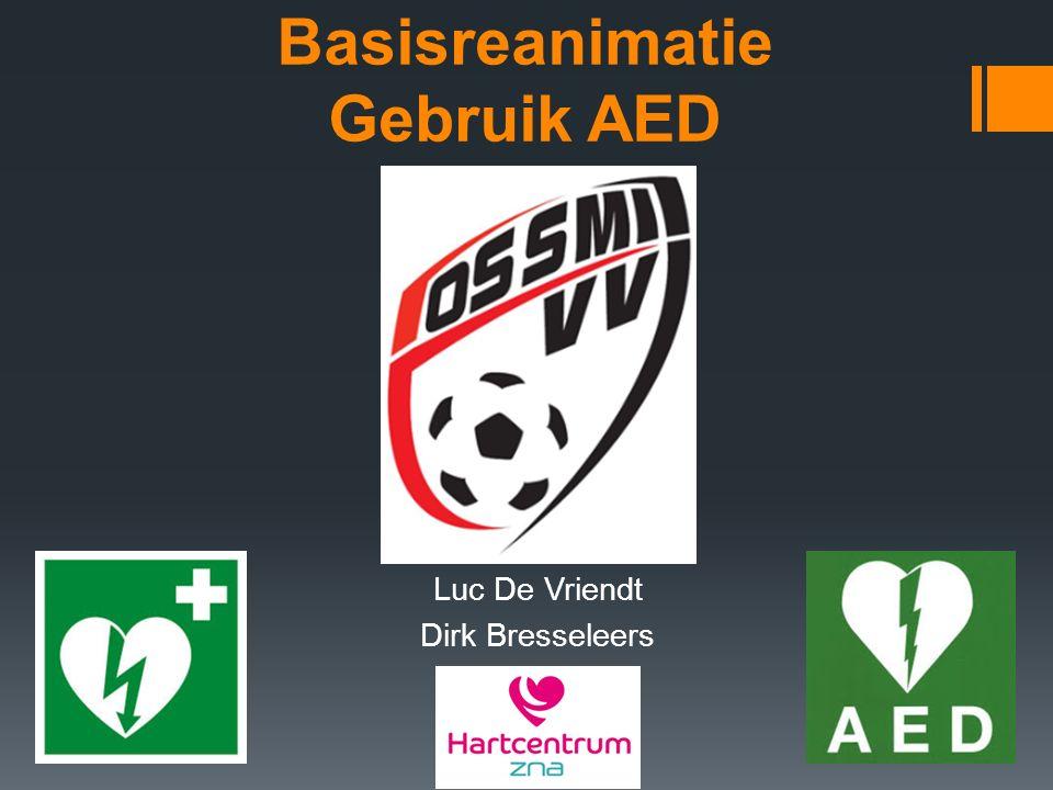 Basisreanimatie Gebruik AED Luc De Vriendt Dirk Bresseleers