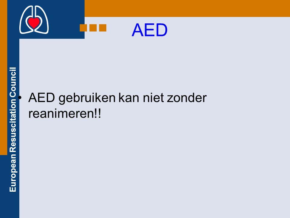 European Resuscitation Council AED AED gebruiken kan niet zonder reanimeren!!