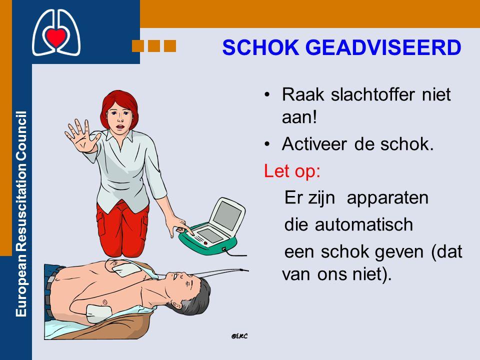 European Resuscitation Council Raak slachtoffer niet aan.