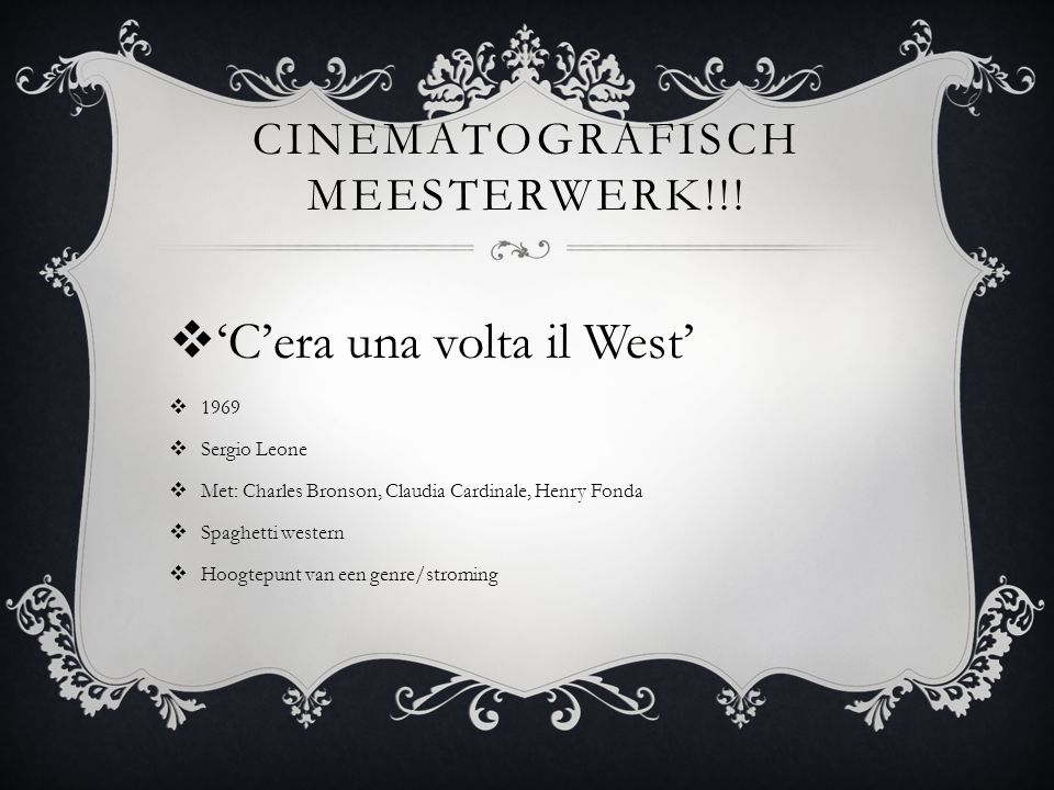CINEMATOGRAFISCH MEESTERWERK!!!  'C'era una volta il West'  1969  Sergio Leone  Met: Charles Bronson, Claudia Cardinale, Henry Fonda  Spaghetti w