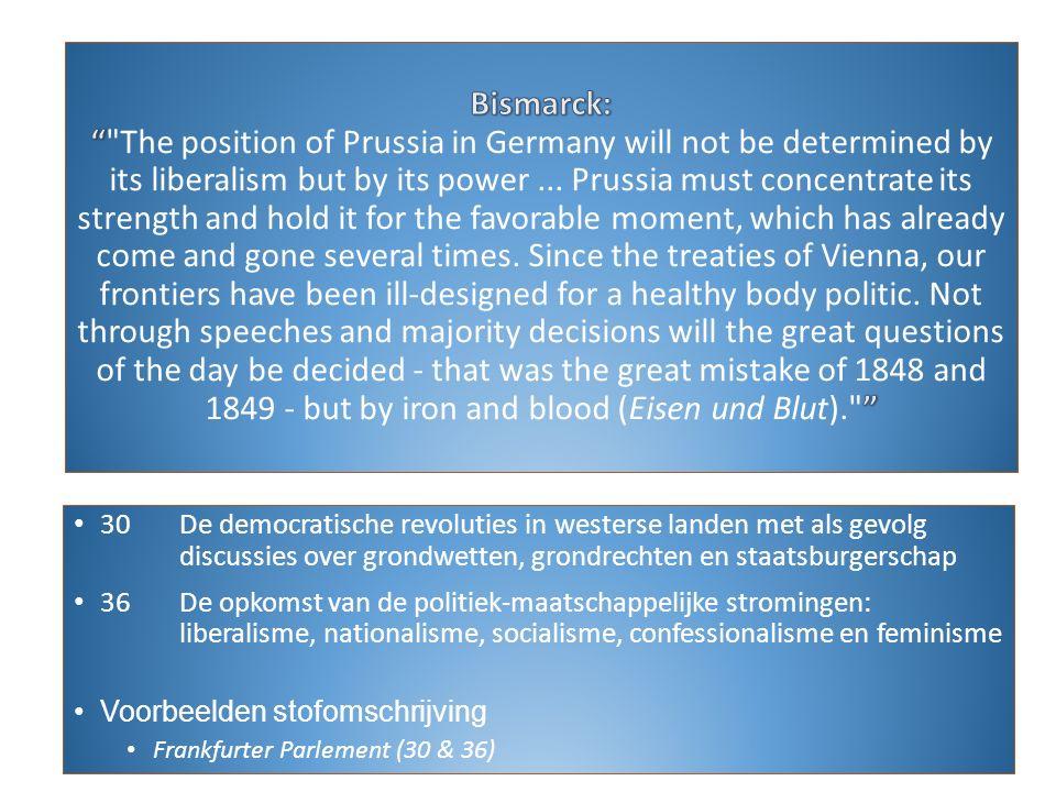 30De democratische revoluties in westerse landen met als gevolg discussies over grondwetten, grondrechten en staatsburgerschap 36De opkomst van de pol