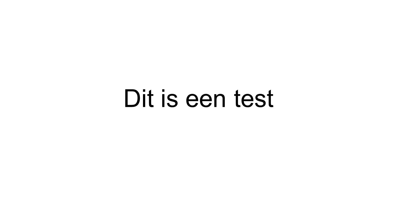 Dit is een test