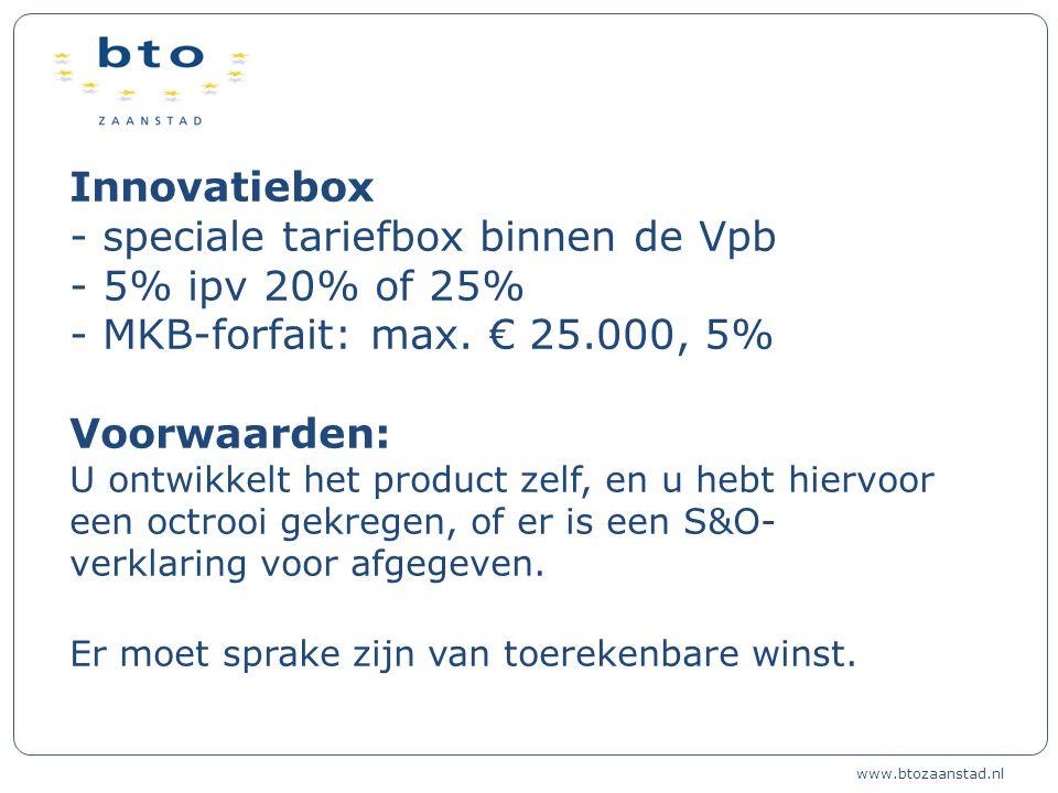 Innovatiebox - speciale tariefbox binnen de Vpb - 5% ipv 20% of 25% - MKB-forfait: max.