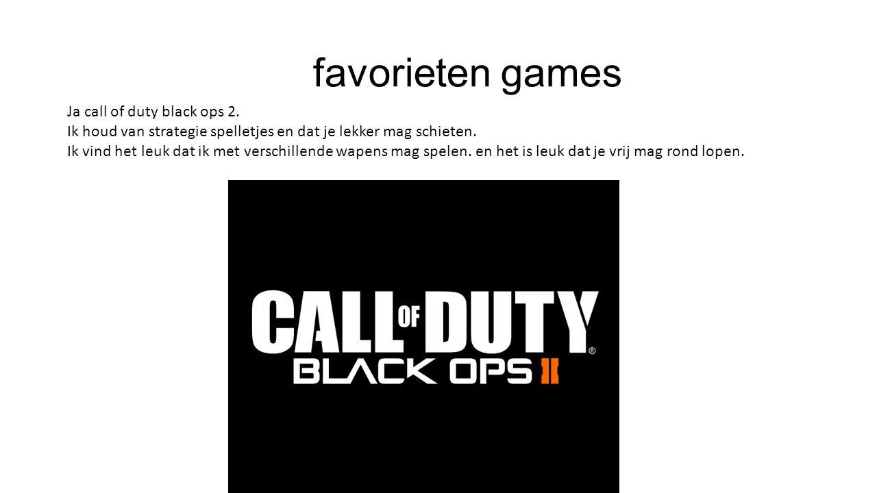 favorieten games Ja call of duty black ops 2.