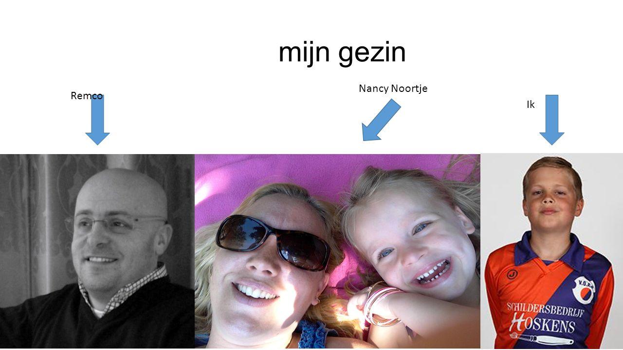 mijn gezin Nancy Noortje Remco Ik