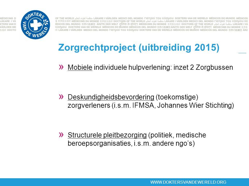 WWW.DOKTERSVANDEWERELD.ORG Zorgrechtproject (uitbreiding 2015) » Mobiele individuele hulpverlening: inzet 2 Zorgbussen » Deskundigheidsbevordering (to