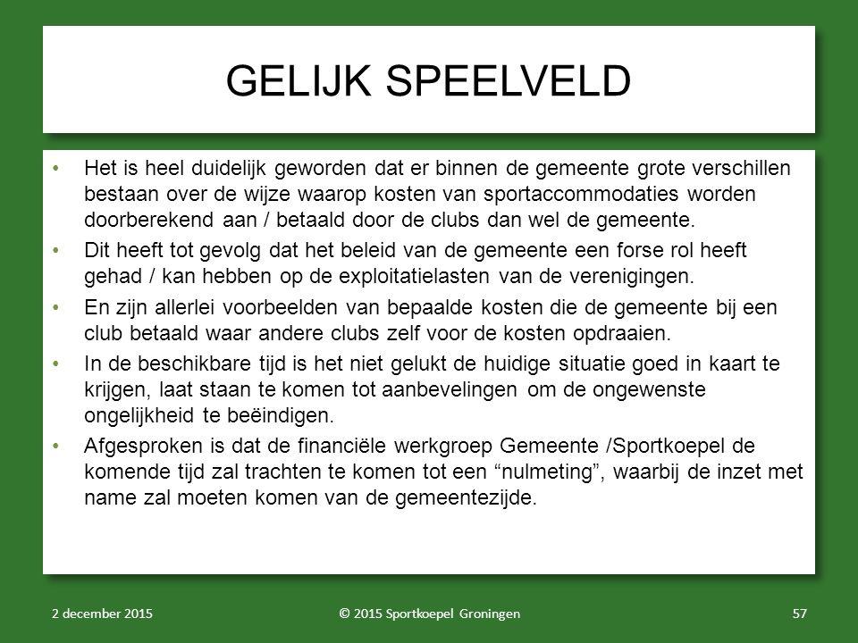 GELIJK SPEELVELD Het is heel duidelijk geworden dat er binnen de gemeente grote verschillen bestaan over de wijze waarop kosten van sportaccommodaties