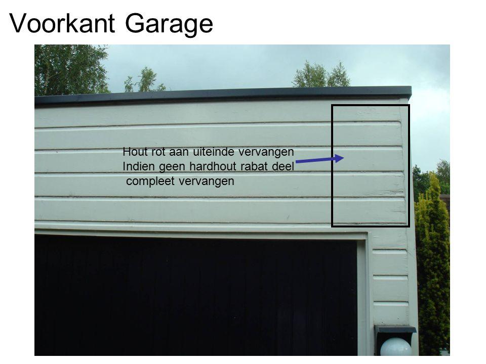 Voorkant Garage Hout rot aan uiteinde vervangen Indien geen hardhout rabat deel compleet vervangen