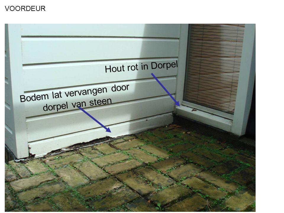 VOORDEUR Bodem lat vervangen door dorpel van steen Hout rot in Dorpel