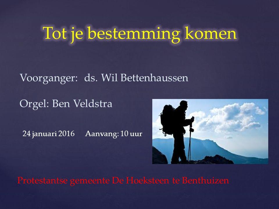 Protestantse gemeente De Hoeksteen te Benthuizen Voorganger: ds.