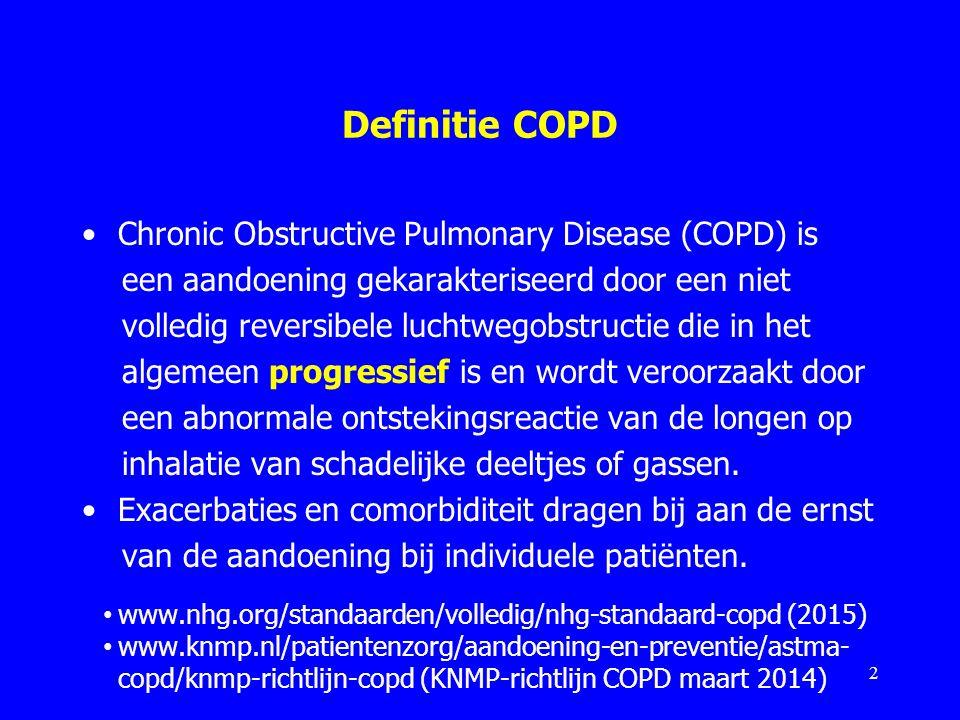 Definitie COPD Chronic Obstructive Pulmonary Disease (COPD) is een aandoening gekarakteriseerd door een niet volledig reversibele luchtwegobstructie d