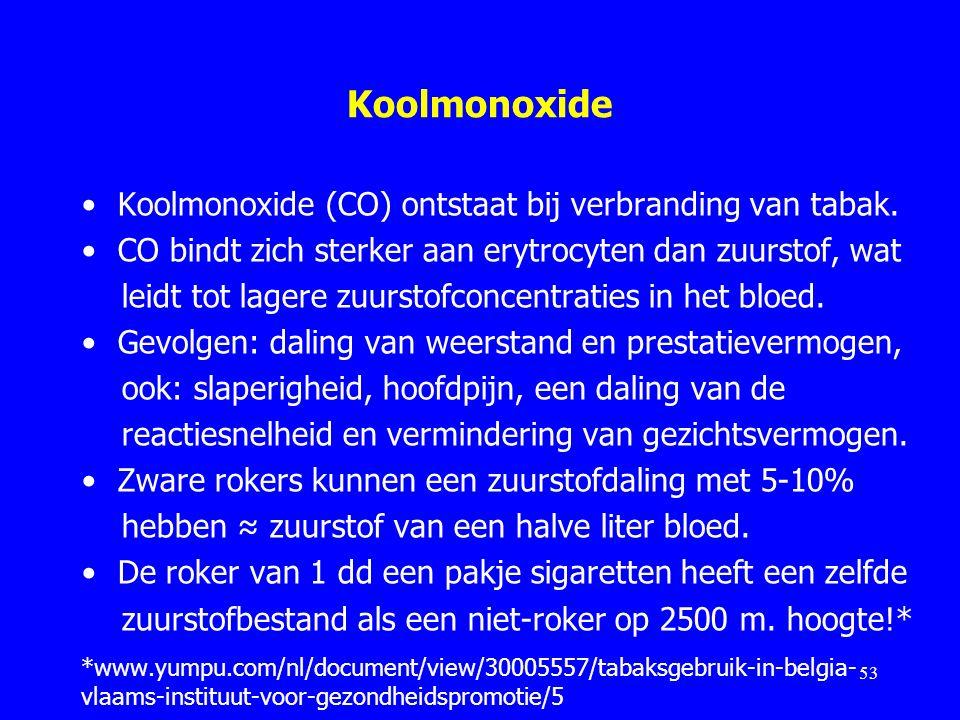 Koolmonoxide Koolmonoxide (CO) ontstaat bij verbranding van tabak. CO bindt zich sterker aan erytrocyten dan zuurstof, wat leidt tot lagere zuurstofco