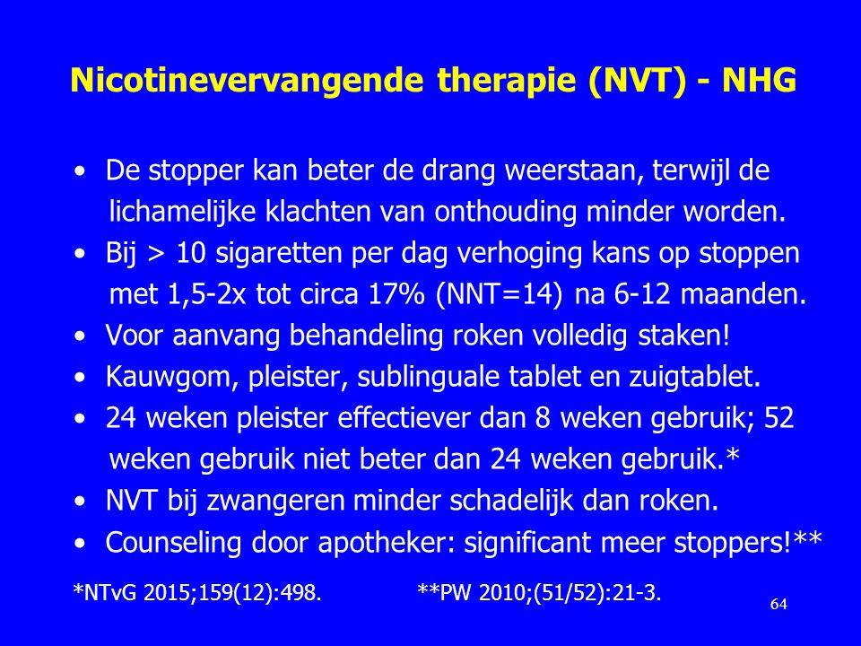 Nicotinevervangende therapie (NVT) - NHG De stopper kan beter de drang weerstaan, terwijl de lichamelijke klachten van onthouding minder worden. Bij >