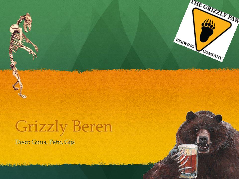 Grizzly Beren Door: Guus, Petri, Gijs
