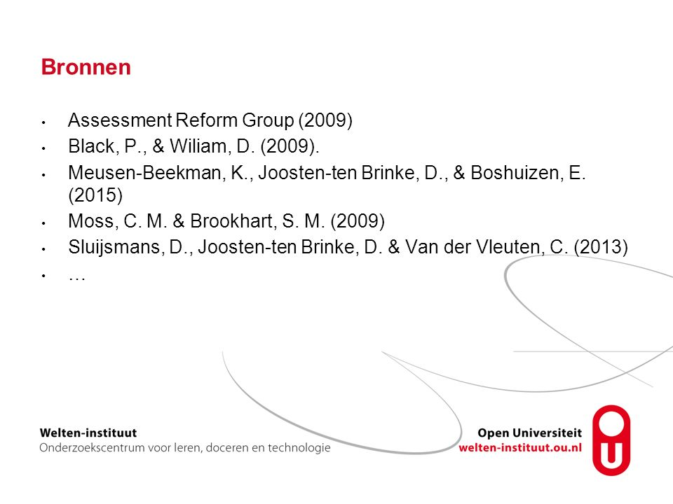 Bronnen Assessment Reform Group (2009) Black, P., & Wiliam, D.