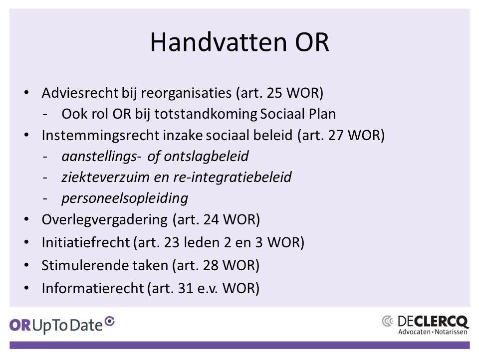 Handvatten OR Adviesrecht bij reorganisaties (art.