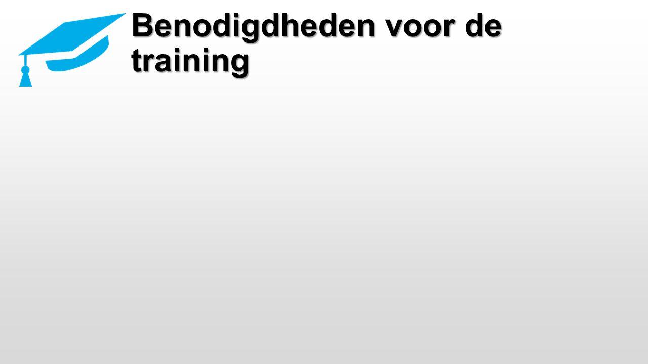 Benodigdheden voor de training