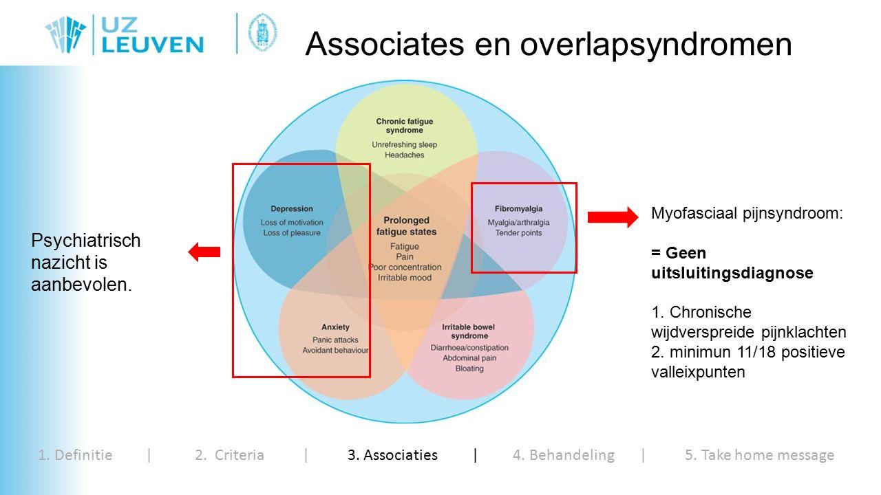 Associates en overlapsyndromen 1. Definitie | 2. Criteria | 3.