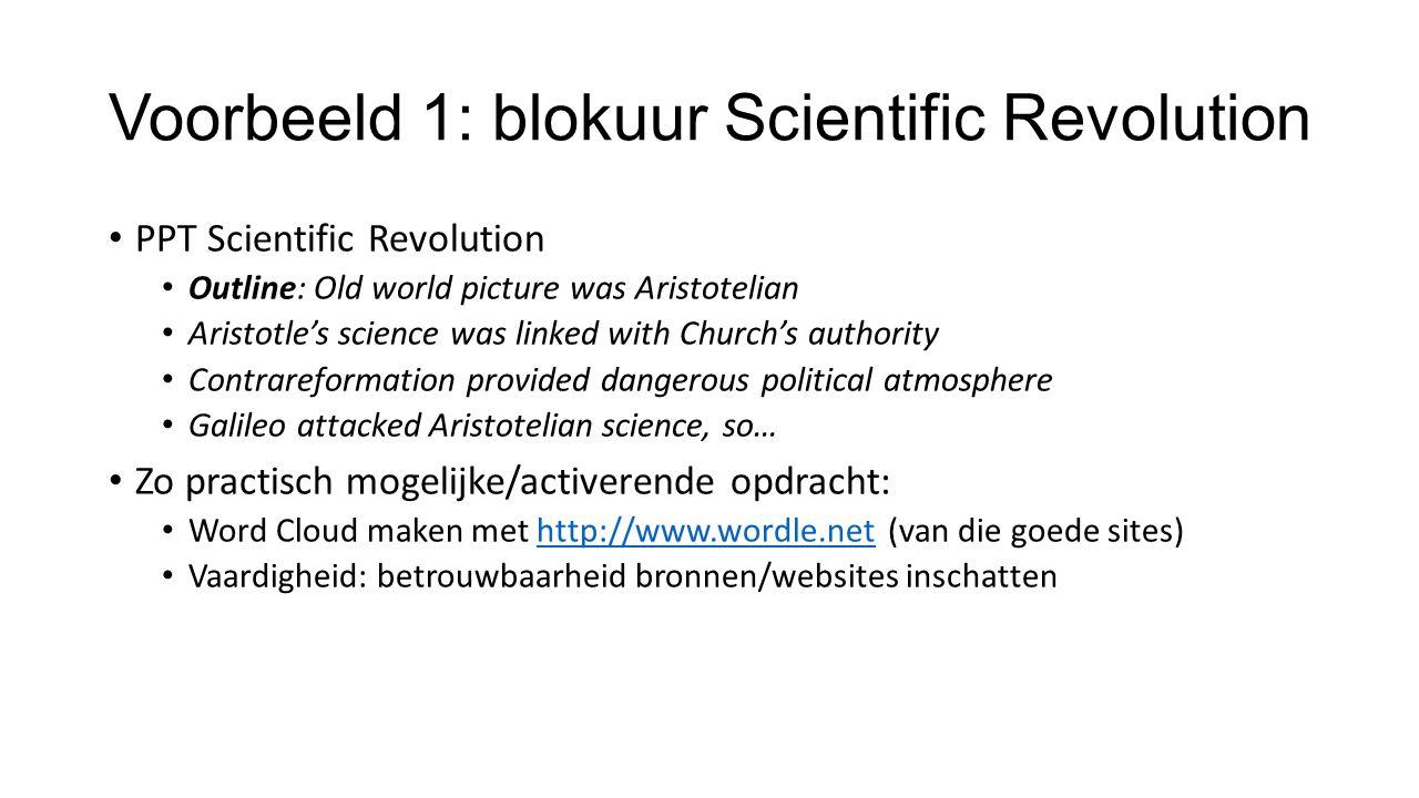 Voorbeeld 2: Opdracht Antieke Wetenschap Probeer uit te leggen waarom (één van de bouwstenen van) het Oude Wereldbeeld niet klopt (De vraag of dat lukt…)