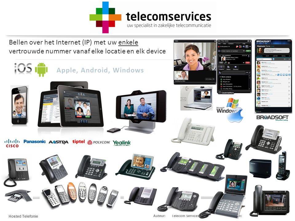 Telecom Services Hosted Telefonie Datum:4 maart 2012Auteur: Bent u nu altijd bereikbaar.