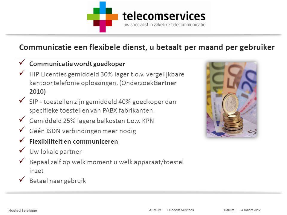 Telecom Services Hosted Telefonie Datum:4 maart 2012Auteur: Slimme tools en applicaties resulteren voor u in een hogere productiviteit en klanttevredenheid